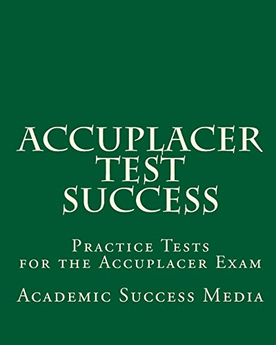accuplacer essay writing practice test Practice test question 1 writeplacer essay practice test for the accuplacer for proofreading practice and not as an example of exemplary writing (1.