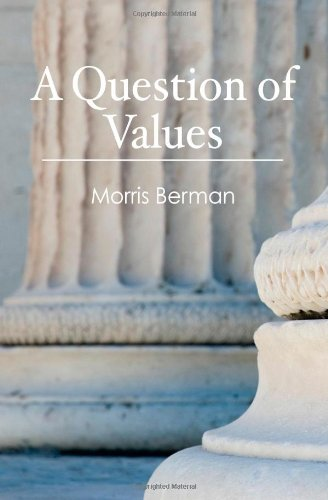 A Question of Values, by Berman, M.