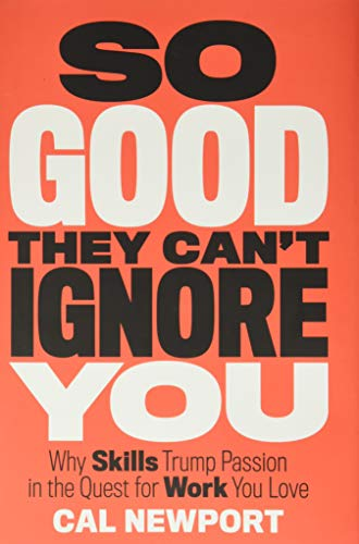 So Good They Can't Ignore You Book Cover Picture