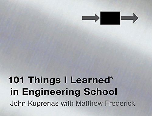 101 Things I Learned in Engineering School, John Kuprenas