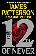 12th of Never by James Patterson and Maxine Paetro