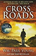 Cross Roads by Wm. Paul Young