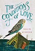 The Conditions of Love by Dale M. Kushner