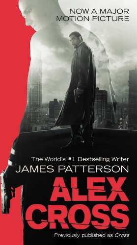 Alex Cross: Also published as CROSS, Patterson, James