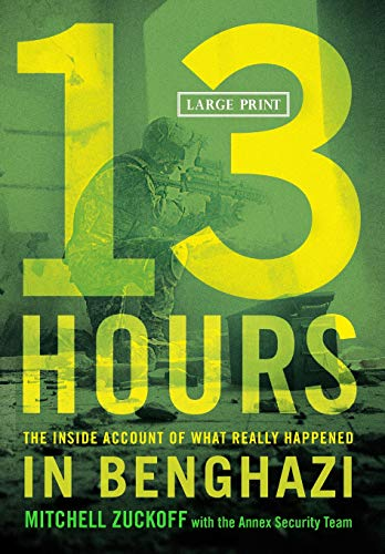 13 Hours: The Inside Account of What Really Happened In Benghazi Book Cover Picture