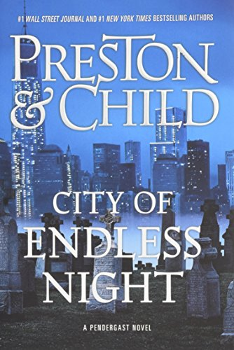 City of endless night / Douglas Preston & Lincoln Child.