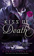Kiss of Death by Debbie Viguie