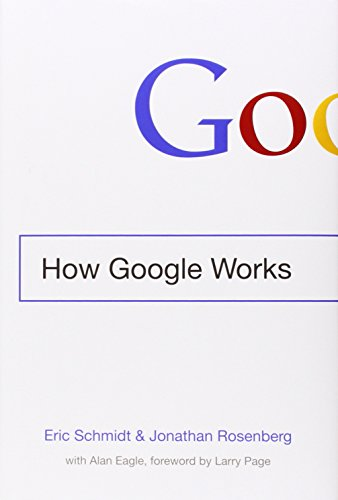 How Google Works; Eric Schmidt