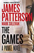 The Games by James Patterson�and�Mark Sullivan