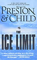 The Ice Limit by Douglas Preston and Lincoln Child