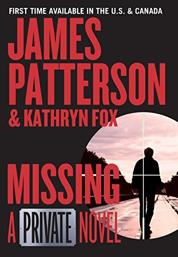 Missing : a Private novel / James Patterson and Kathryn Fox