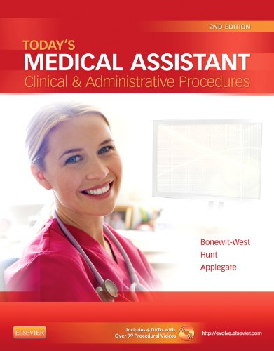 TODAY'S MEDICAL ASSISTANT CLINICAL & ADMINISTRATIVE PROCEDURES, 2E, WITH DVD