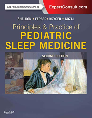 PRINCIPLES AND PRACTICE OF PEDIATRIC SLEEP MEDICINE, 2ED