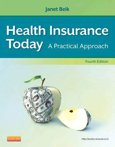 HELATH INSURANCE TODAY: A PRACTICAL APPROACH, 4E