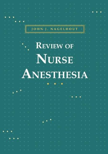 REVIEW OF NURSE ANESTHESIA - PRINT ON DEMAND VERSION