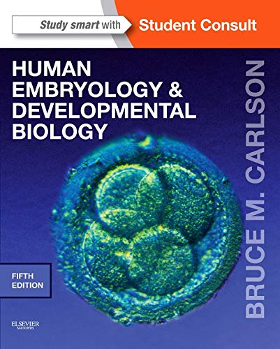 HUMAN EMBRYOLOGY AND DEVELOPMENTAL BIOLOGY, 5ED