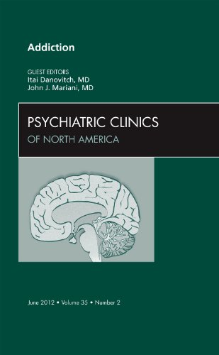 ADDICTION,  AN ISSUE OF PSYCHIATRIC CLINICS