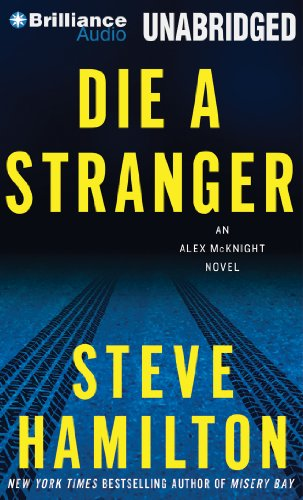 Die a Stranger: An Alex McKnight Novel (Alex McKnight Series)