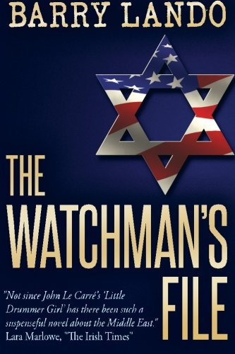 The Watchman's File: Israel's Most Powerful Weapon Is Not the Bomb