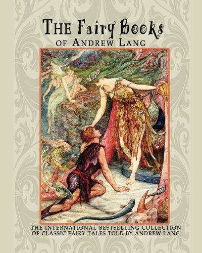 The Fairy Books of Andrew Lang, Lang, Andrew