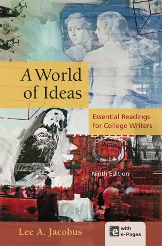 A World of Ideas: Essential Readings for College Writers, Jacobus, Lee A.