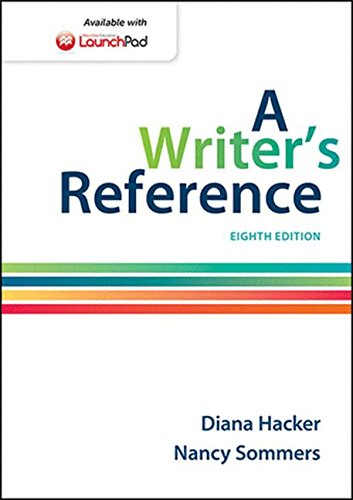 A Writer's Reference - Diana Hacker, Nancy Sommers