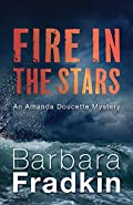 Fire in the Stars by Barbara Fradkin