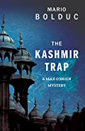 The Kashmir Trap by Mario Bolduc