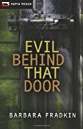 Evil Behind That Door by Barbara Fradkin