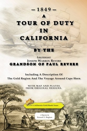 A Tour of Duty in California 1849, by Revere, J.W.