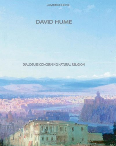 Dialogues Concerning Natural Religion, by Hume, D.