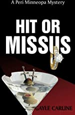 Hit or Missus by Gayle Carline