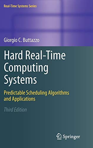 PDF Hard Real Time Computing Systems Predictable Scheduling Algorithms and Applications Real Time Systems Series