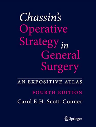 CHASSIN'S OPERATIVE STRATEGY IN GENERAL SURGERY, 4E