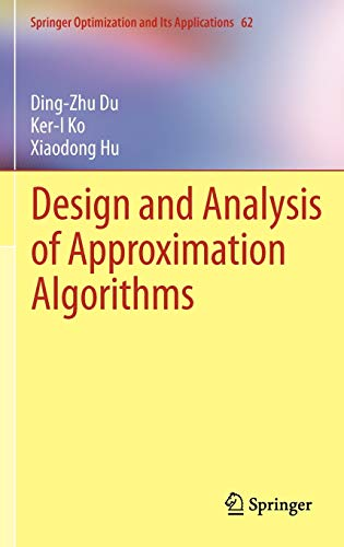 Design And Analysis Of Approximation Algorithms Pdf Ding Zhu Du