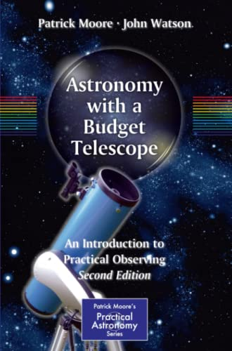 PDF Astronomy with a Budget Telescope An Introduction to Practical Observing 2nd Edition