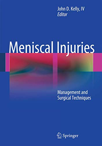 MENISCAL INJURIES: MANAGEMENT AND SURGICAL TECHNIQUES