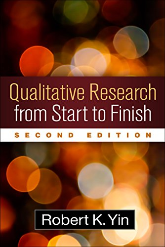 Qualitative Research from Start to Finish, Second Edition - Robert K. Yin PhD