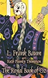 The Royal Book of Oz (1921) (Book) written by L. Frank Baum, Ruth Plumly Thompson