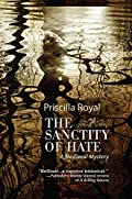 Sanctity of Hate by Priscilla Royal