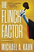 The Flinch Factor by Michael A. Kahn