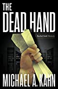 The Dead Hand by Michael A. Kahn