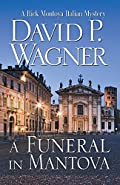 A Funeral in Mantova by David P Wagner