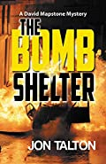 The Bomb Shelter by Jon Talton