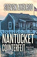 Nantucket Counterfeit by Steven Axelrod