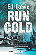Run Cold by Ed Ifkovic