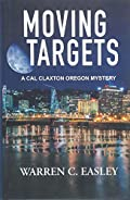 Moving Targets by Warren C Easley
