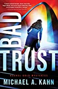 Bad Trust by Michael Kahn