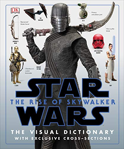 Read Now Star Wars The Rise of Skywalker The Visual Dictionary: With Exclusive Cross-Sections