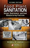 Food plant sanitation [electronic resource] : design, maintenance, and good manufacturing practices